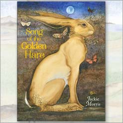 Song of the Golden hare Book by Jackie Morris cover