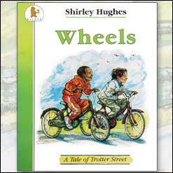 <center>WHEELS <h4>– Book by Shirley Hughes –</h4></center>