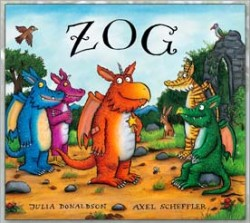 <center>ZOG  <h4>– Book by Julia Donaldson and Axel Scheffler –</h4></center>