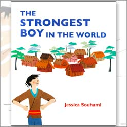 THE STRONGEST BOY IN THE WORLD japanese story picture book by Jessica Souhami