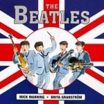 The Beatles book by Mick Manning, Brita Granström