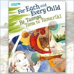 <center>FOR EACH AND EVERY CHILD <h4>– Book By Unicef New Zealand –</h4></center>