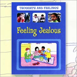 <center>FEELING JEALOUS <h4>Thoughts And Feelings Series </h4> <h4>– Book by Sarah Levete –</h4></center>