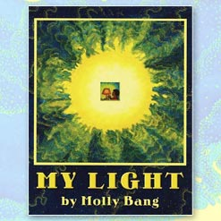 <center>MY LIGHT <h4>– Book by Molly Bang –</h4></center>