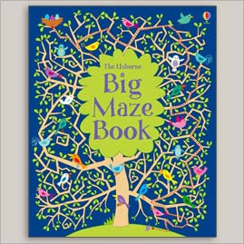 <center>USBORNE BIG MAZE BOOK <h4>– By Kirsteen Robson, Ruth Russell, Nayera Everall and Candice Whatmore. –</h4></center>