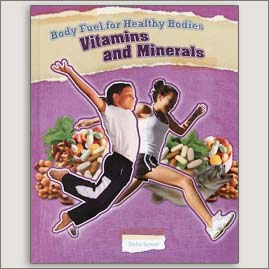 <center>BODY FUEL FOR HEALTHY BODIES: VITAMINS AND MINERALS<h4>– Book by Trisha Sertori-</h2></center>