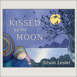 <center>KISSED BY THE MOON<h4>– Book by Alison Lester –</h4></center>