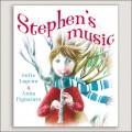 Stephen's Music, Book By Sofie Laguna,Anna Pignataro