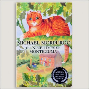 <center>THE NINE LIVES OF MONTEZUMA<h4>– Book by Michael Morpurgo –</h4></center>