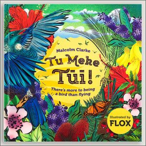 <center>TU MEKE TUI<h4>– Book by Malcolm Clarke and Flox –</h4></center>
