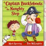 Captain Buckleboots on the Naughty Step Cover tom mclaughlin mark spearing