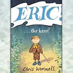 <center>ERIC THE HERO <h4>– Book by Christopher Wormell –</h4></center>