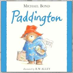 <center> PADDINGTON <h4>– Book by Michael Bond and R.W. Alley –</h4></center>
