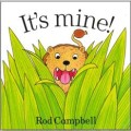 It's Mine book by Rod Campbell