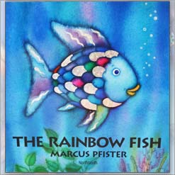 <center>THE RAINBOW FISH  <h4>– Book by Marcus Pfister –</h4></center>