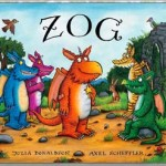 ZOG Book Julia Donaldson Axel Scheffler