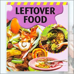 <center> LEFTOVER FOOD <h4>Dealing With Waste</h4> <h4>– Book by Sally Morgan-</h4></center>