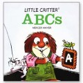 LITTLE CRITTER: ABCS | Book by Mercer Mayer