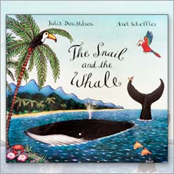 <center>THE SNAIL AND THE WHALE <h4>– Book by Julia Donaldson and Axel Scheffler –</h4></center>