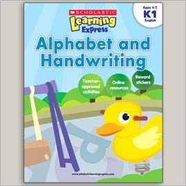 <center>ALPHABET AND HANDWRITING <h4>– Scholastic Learning Express –</h4></center>