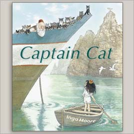 <center>CAPTAIN CAT <h4>– Book By Inga Moore –</h4></center>