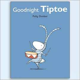 <center>GOODNIGHT TIPTOE <h4>– Book by Polly Dunbar –</h4></center>