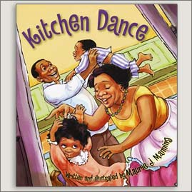 <center>KITCHEN DANCE<h4>– Book by Maurie J. Manning –</h4></center>