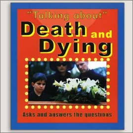 <center>TALKING ABOUT DEATH AND DYING<h4>– Book by Bruce Sanders –</h4></center>