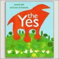 THE YES Childrens Book Sarah Bee, Satoshi Kitamura
