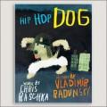 HIP HOP DOG Book cover by Raschka, Dadunsky