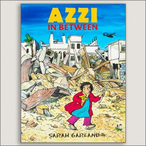 <center>AZZI IN BETWEEN<h4>– Book by Sarah Garland –</h4></center>